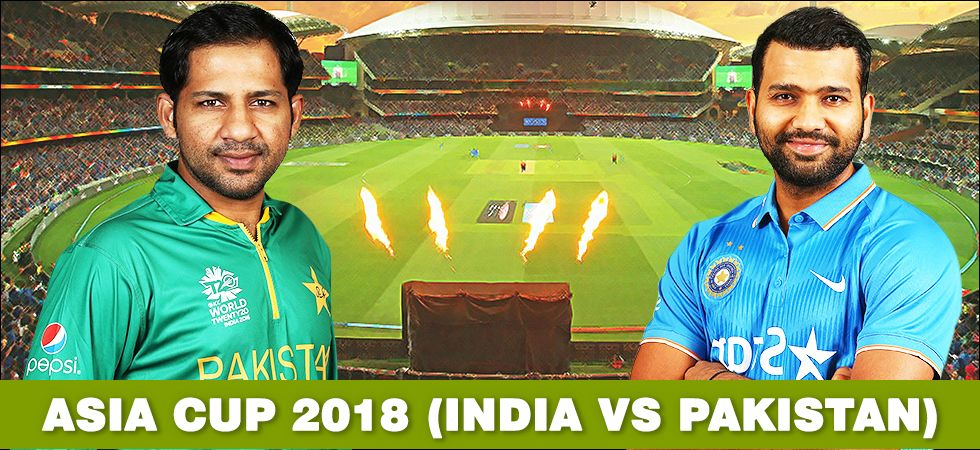 Asia Cup 2018 India Vs Pakistan
