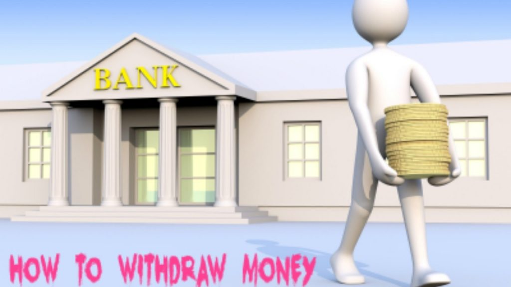 How to withdraw money